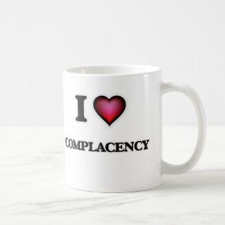 I love Complacency Coffee Mug
