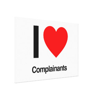 i love complainants stretched canvas prints