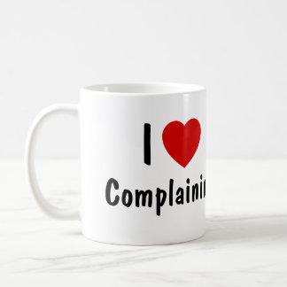 I Love Complaining Coffee Mug