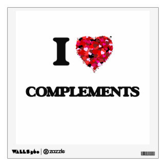 I Love Complements Wall Graphic