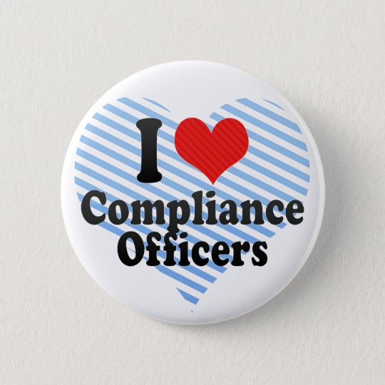 I Love Compliance Officers Pinback Button