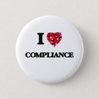 I Love Compliance Pinback Button