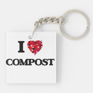 I love Compost Double-Sided Square Acrylic Keychain