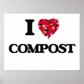I love Compost Poster