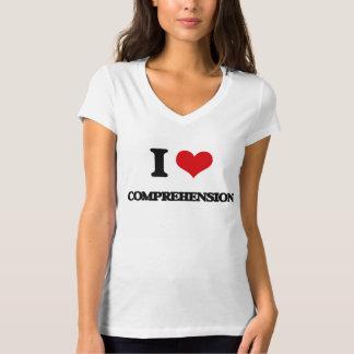 I love Comprehension T-shirt