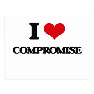 I love Compromise Post Card