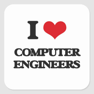 I love Computer Engineers Square Sticker