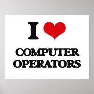 I love Computer Operators Poster