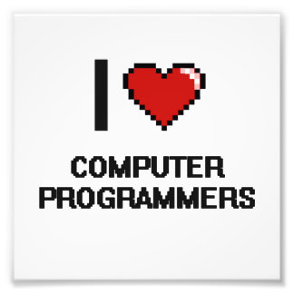 I love Computer Programmers Photo Print