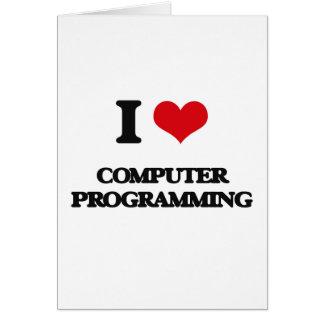 I Love Computer Programming Greeting Card