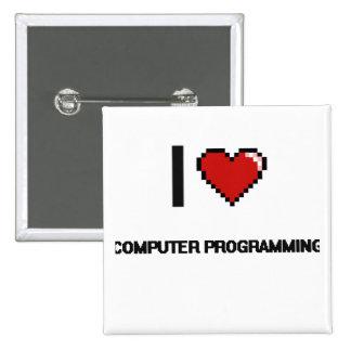 I Love Computer Programming Digital Retro Design 2 Inch Square Button