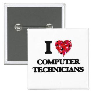 I love Computer Technicians 2 Inch Square Button