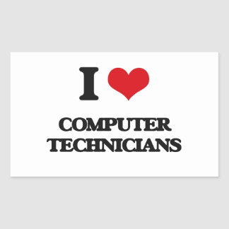 I love Computer Technicians Rectangular Sticker
