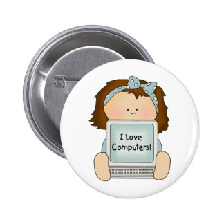 I Love Computers Girl Button