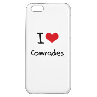 I love Comrades iPhone 5C Covers