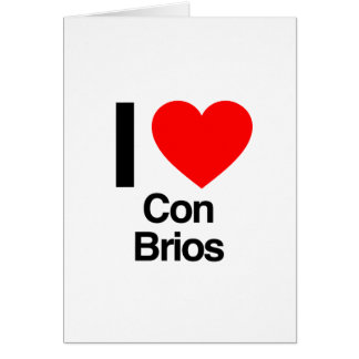 i love con brios greeting card