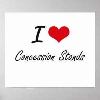 I love Concession Stands Artistic Design Poster