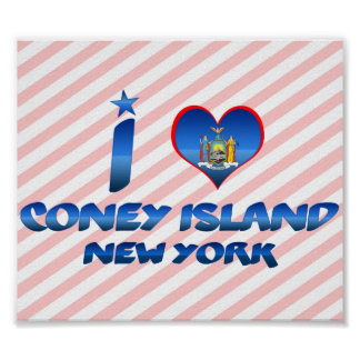 I love Coney Island, New York Poster