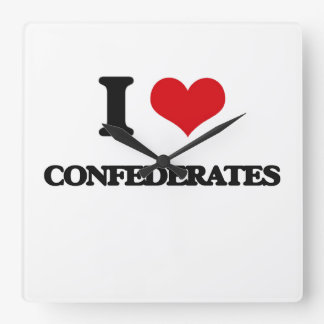 I love Confederates Square Wallclocks