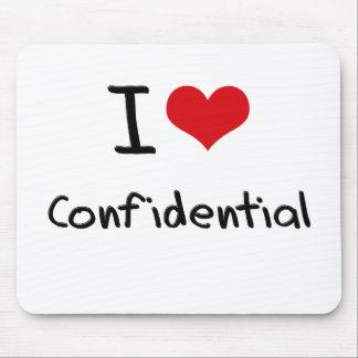 I love Confidential Mousepad