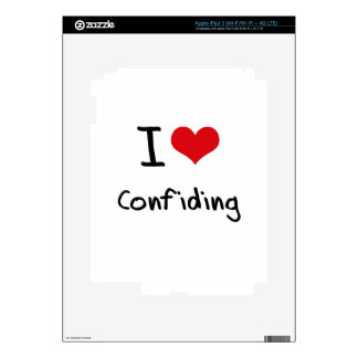 I love Confiding iPad 3 Decal