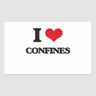I love Confines Rectangular Stickers