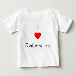 I Love Conformation Baby T-Shirt