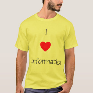 I Love Conformation T-Shirt