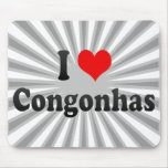 I Love Congonhas, Brazil Mouse Pad