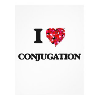 "I love Conjugation 8.5"" X 11"" Flyer"