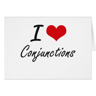 I love Conjunctions Artistic Design Stationery Note Card
