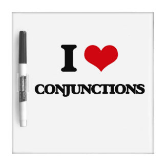 I love Conjunctions Dry-Erase Boards