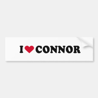 I LOVE CONNOR BUMPER STICKER