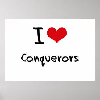 I love Conquerors Poster