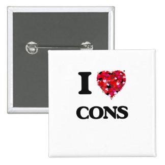 I love Cons 2 Inch Square Button
