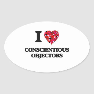 I love Conscientious Objectors Oval Sticker