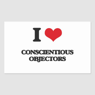 I love Conscientious Objectors Rectangle Sticker