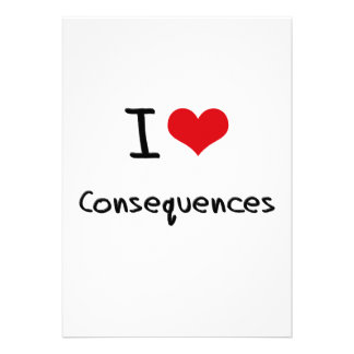I love Consequences Cards