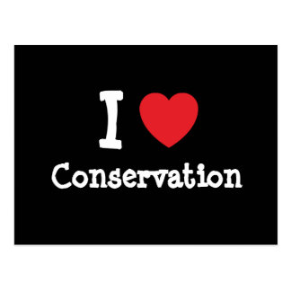 I love Conservation heart custom personalized Postcard