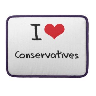 I love Conservatives MacBook Pro Sleeve