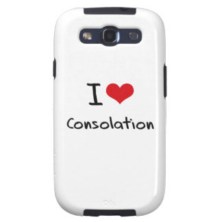 I love Consolation Galaxy SIII Covers