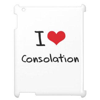 I love Consolation Case For The iPad