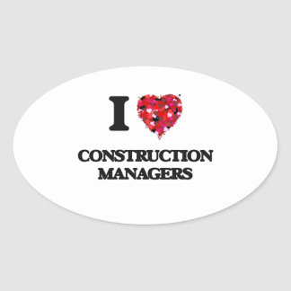I love Construction Managers Oval Sticker
