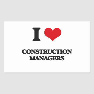 I love Construction Managers Rectangular Sticker