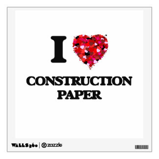 I love Construction Paper Wall Graphic