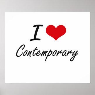 I love Contemporary Artistic Design Poster
