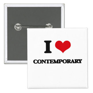 I love Contemporary Pinback Buttons