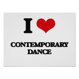 I Love Contemporary Dance Poster