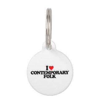 I LOVE CONTEMPORARY FOLK PET TAG