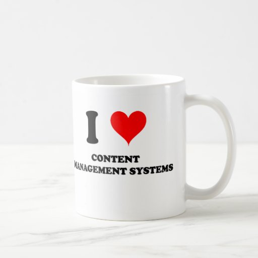 I Love Content Management Systems Coffee Mug